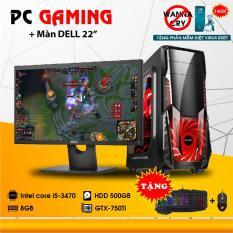 Bộ máy chiến game intel core i5 3470 card GTX-750 RAM 8GB 500GB Dell 22inch.