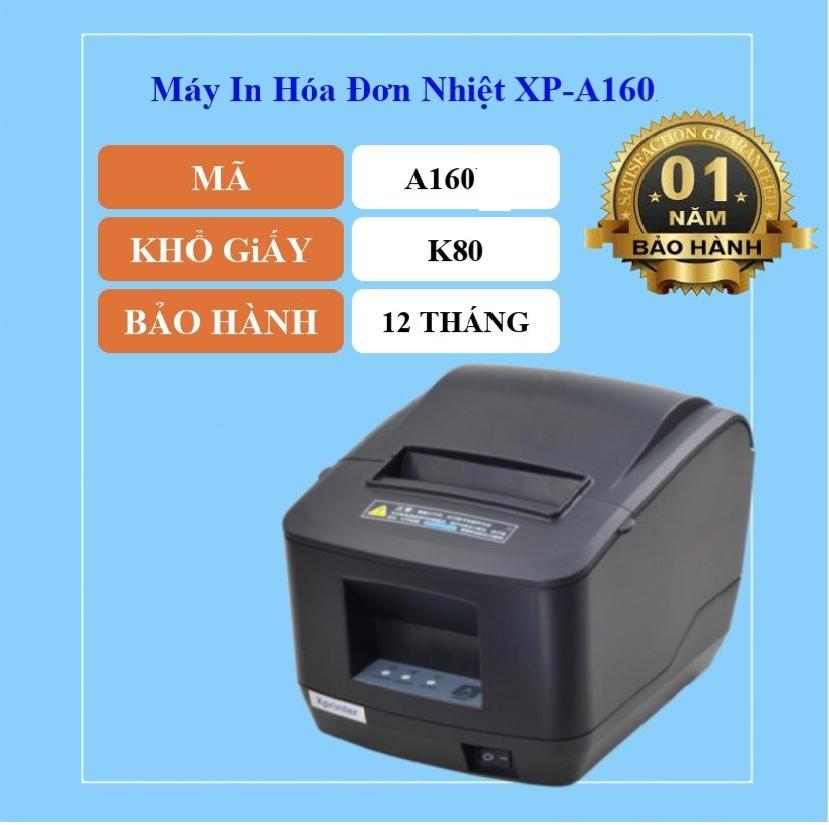 Máy in Xprinter XP-A160 Cổng USB/LAN Tặng Kèm 1 Cuộn Giấy Khổ K80