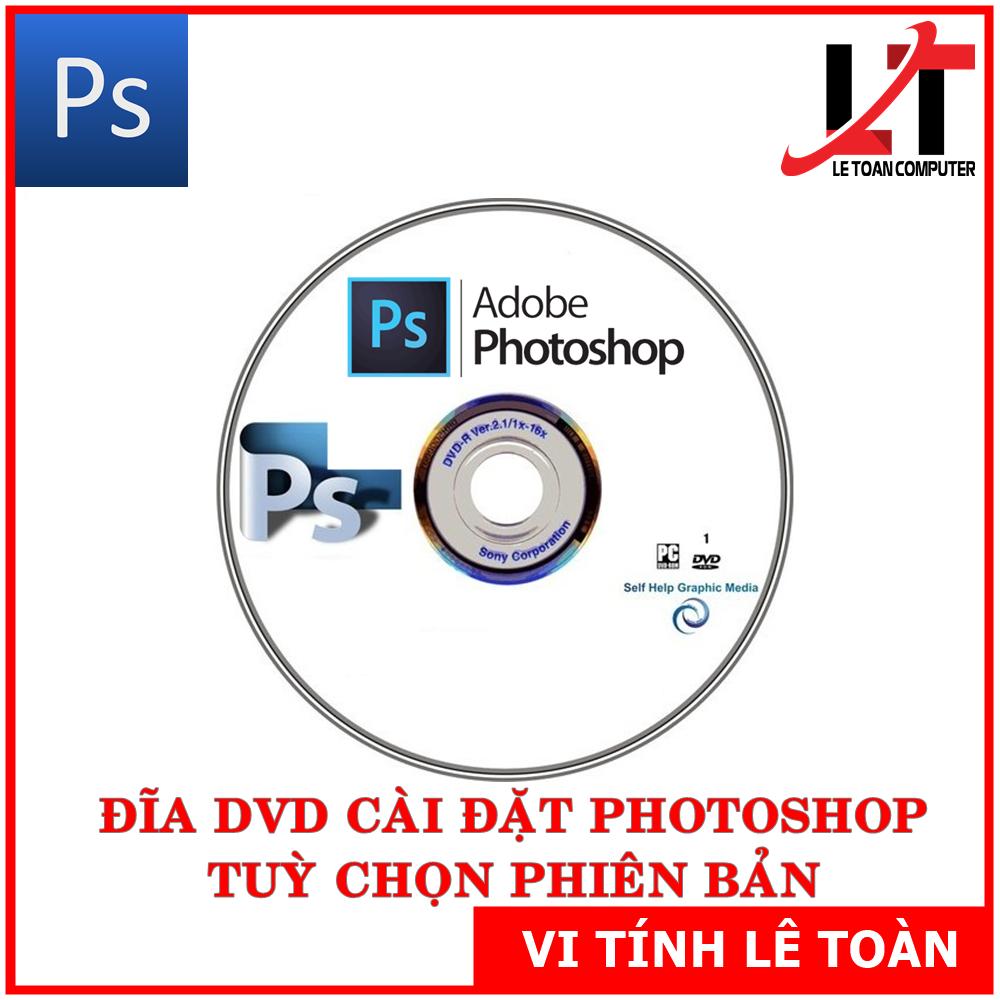 ĐĨA DVD CÀI ĐẶT PHOTOSHOP TUỲ CHỌN PHIÊN BẢN