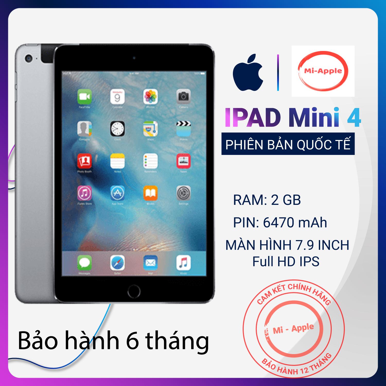 Máy tính bảng iPad mini 4 chính hãng Quốc tế cấu hính khoẻ giá cả phải chăng bảo hành dài hạn 12 tháng 1 đổi 1 tại nhà trong vòng 30 ngày không mất phí