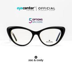 Gọng kính nữ chính hãng ZAC&CODY B39 mắt mèo lõi thép chống gãy nhập khẩu by Eye Center Vietnam