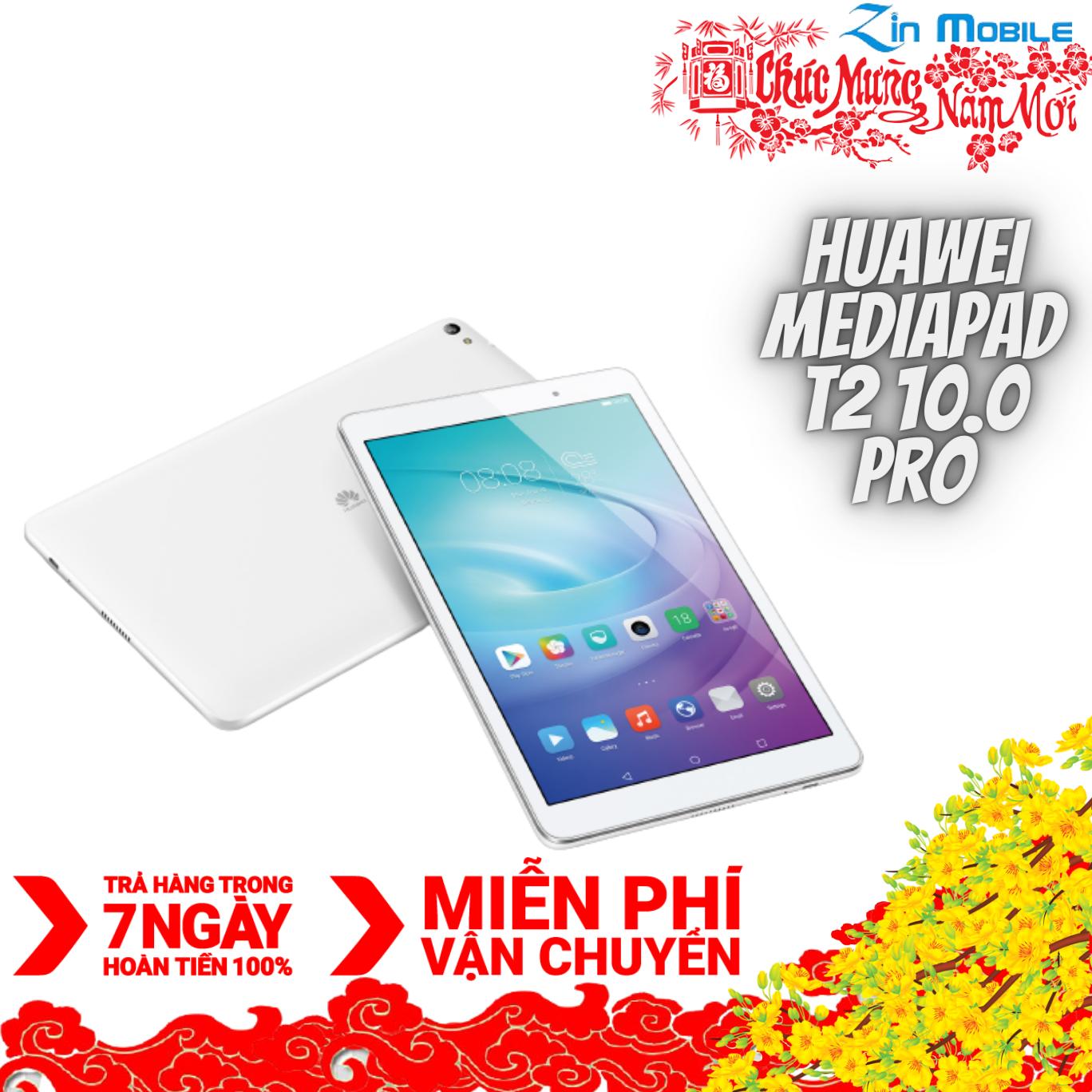 Máy tính bảng Huawei Mediapad T2 10.0 PRO – WIFI ONLY ( 2GB RAM , 16GB ROM , SNAP 615 8 nhân , PIN 6600mAh )