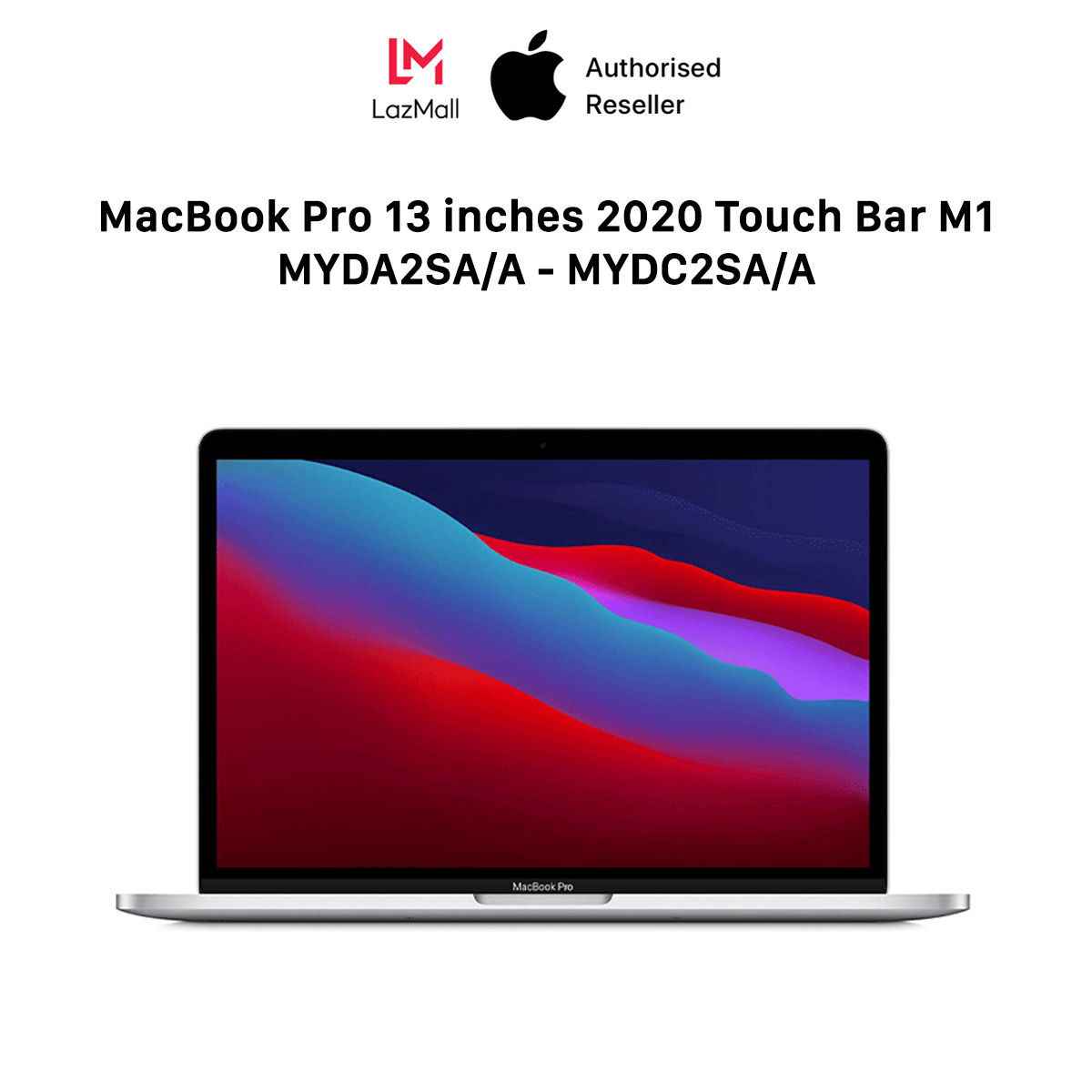 [DELIVERY FROM 01.02] MacBook Pro 13 inches 2020 Touch Bar M1 – 100% New (Not Activated, Not Used) – 12 Months Warranty At Apple Service – 0% Installment Payment via Credit card