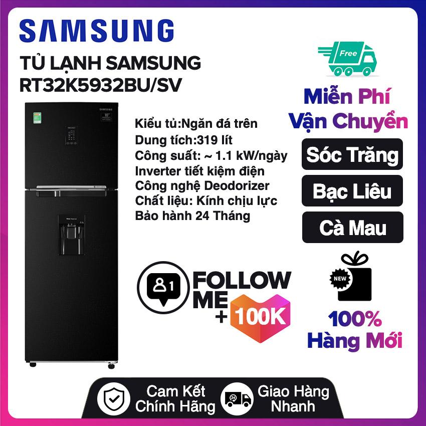 Tủ lạnh Samsung Inverter 319 lít RT32K5932BU/SV Mới 2020 Miễn phí vận chuyển nội thành Sóc Trăng, Bạc Liêu, Cà...