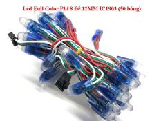 LED FULL COLOR PHI 8 ĐẾ 12MM IC1903 (50 BÓNG)