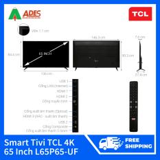 Smart Tivi TCL 4K 65 Inch L65P65-UF