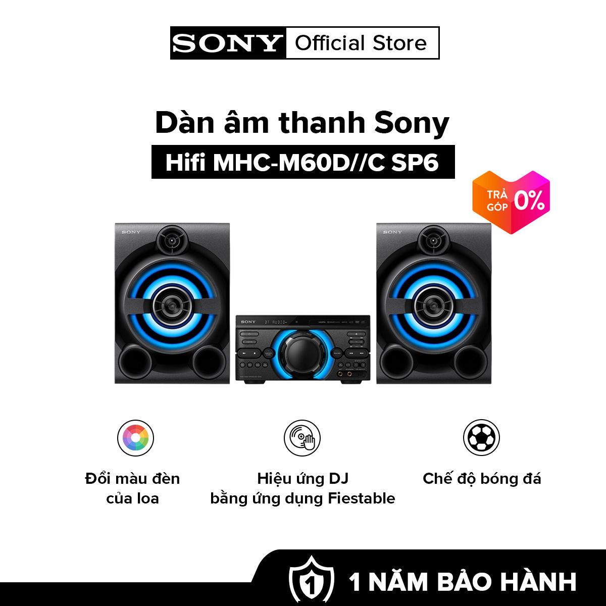 [HÀNG CHÍNH HÃNG – TRẢ GÓP 0%] Dàn âm thanh Sony Hifi MHC-M60D//C SP6 | Điều khiển hiệu ứng DJ | Chế độ bóng đá | Đầu phát DVD tích hợp có ngõ ra HDMI