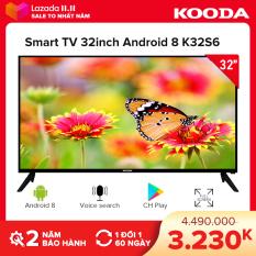 Smart TV Kooda 32inch HD hệ điều hành Android 8 – K32S6 – Tặng kèm Remote thông minh-Tivi giá rẻ chất lượng – Bảo hành 2 năm