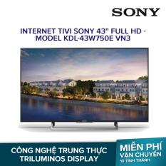 Internet Tivi Sony 43 inch Full HD – Model KDL-43W750E VN3