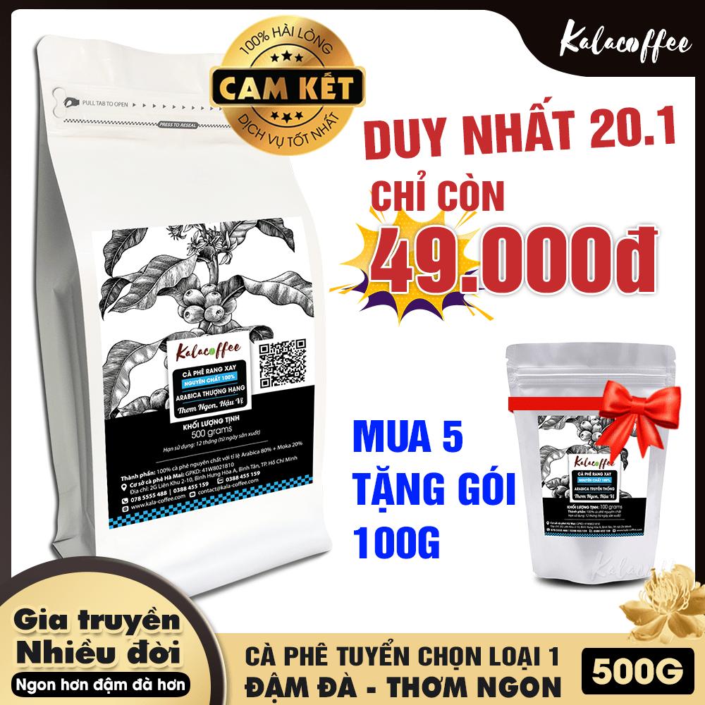 [TRỢ GIÁ ĐẶC BIỆT] Cà phê Arabica Thượng Hạng rang xay Nguyên Chất – Pha Phin – Thơm Sâu – Đậm đà – Hậu Ngọt – kalacoffee 500gr