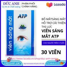Viên uống sáng mắt ATp 30 viên sáng mắt – tăng cường thị lực cải thiện thị giác HSD 2022