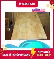 Mặt bàn ván cao su tự nhiên, hàng phủ keo chống nước, chống ẩm mốc KT 120×60