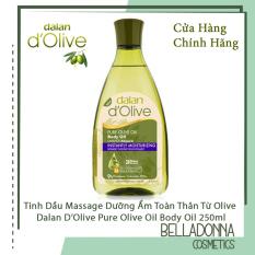 Tinh dầu massage dưỡng ẩm toàn thân từ ô liu Dalan D'Olive Olive oil Body Oil 250ml