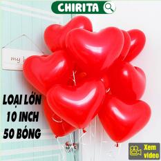 Bộ 50 Bong Bóng Trái Tim Màu Đỏ (10 INCH) Loại Lớn – Bóng Bay Balloon, Bong Bóng Trang Trí Sinh Nhật, Tiệc Đồ Chơi Trẻ Em CHIRITA