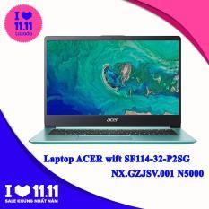 Laptop ACER wift SF114-32-P2SG NX.GZJSV.001 N5000 4G 64GB eMMC 14 FHD W10SL Xanh