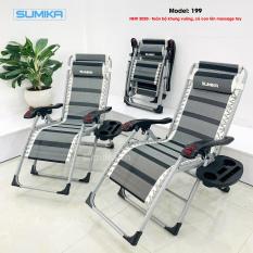 Ghế xếp thư giãn SUMIKA 199 – Mẫu mới nhất 2020, lăn tay massage, khung vuông cao cấp, tải trọng 300kg