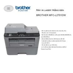 Máy in laser Brother Đa chức năng MFC-L2701DW – Hàng Chính Hãng