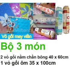 Bộ 3 món: 2 vỏ gối nằm 40 x 60cm chần bông may viền và 1 vỏ gối ôm 35 x 100cm (Màu ngẫu nhiên)