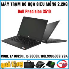 Dell Precision 3510 máy trạm siêu mỏng Core i7 6820HQ, Core i5 6300HQ, 8GB SSD 256GB AMD Full HD IPS
