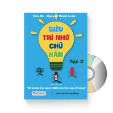 Siêu trí nhớ chữ Hán tập 02 (In màu, có Audio nghe) + DVD quà tặng