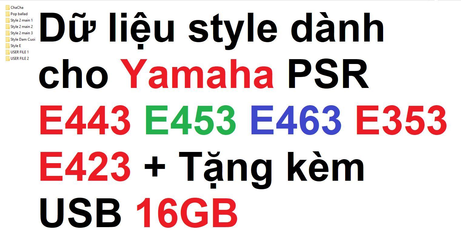 Dữ liệu style dành cho tất cả dòng đàn Yamaha PSR E như E403 E443 E453 E463 và tất cả...