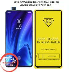 Kính Cường Lực 9D Xiaomi Redmi K20 K20 Pro Kính Full Màn 9D Cao Cấp