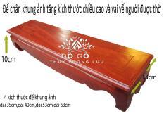 Đế khung ảnh-Giá đỡ khung ảnh-Kỷ dài kê tượng thần tài có 6 kích thước30,35,40,45,52,63 gỗ hương