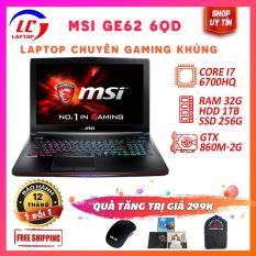 Laptop Chơi Game Khủng MSI GE62 6QD, i7-6700HQ, VGA Rời, Nvidia GTX 960M, LaptopLC298
