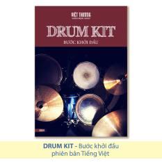 Sách Drum Kit Bước khởi đầu (Tiếng Việt) – Việt Thương Music