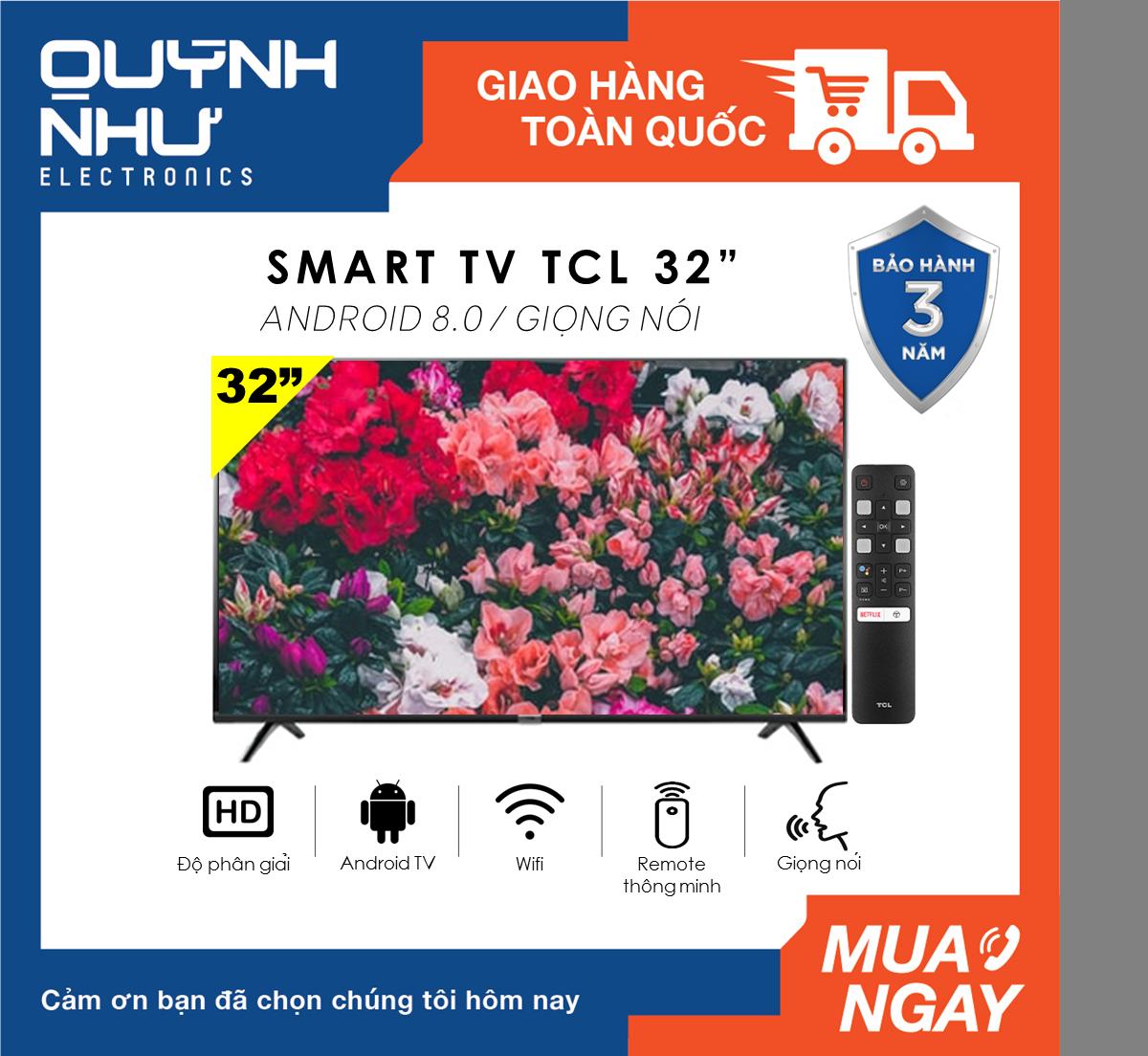 (Trả góp 0%) Smart Voice Tivi TCL 32 inch model L32S6800 (HD Ready, Android 8.0, Kết nối Internet, Wifi,Tìm kiếm giọng nói, Dolby, Chromecast, T-cast, AI+IN -, Tặng remote thông minh, Màu đen) – Tivi giá rẻ – Bảo hành 3 năm