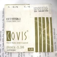 Tròng kính hiệu COVIS korea ( giá 1 cặp. lấy độ theo yêu cầu của khách ) chiết xuất mỏng 1.56AS (Giá 250k một cặp)