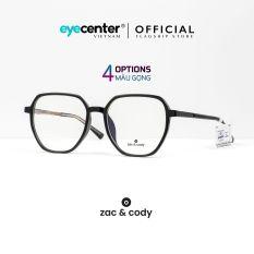 Gọng kính cận nam nữ chính hãng ZAC & CODY B27 lõi thép chống gãy nhập khẩu by Eye Center Vietnam