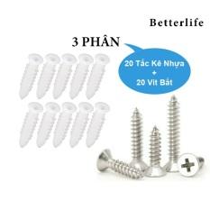 Bộ 20 tắc kê nhựa + 20 vít bắt tường (Nhiều kích thước lựa chọn) cao cấp đa năng tiện lợi – BetterLife