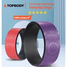 Vòng tập yoga 33 * 13 cm khung nhựa ABS chịu lực 150 kg bọc cao su Pu in hoa văn chống trơn trượt TOPBODY