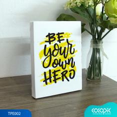 Tranh để bàn canvas slogan tạo động lực trang trí văn phòng Cocopic TPE001 – TPE023 20 mẫu tùy chọn