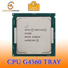 CPU INTEL PENTIUM G4560 TRAY + Kèm Fan