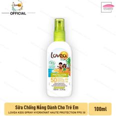 Sữa Chống Nắng Hữa Cơ Dành Cho Trẻ Em LOVEA KIDS Spray hydratant Haute Protection FPS 50 100ml