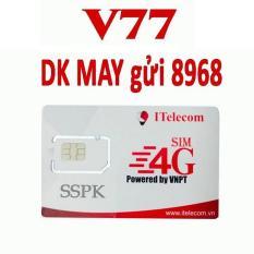 SIÊU HỜI-SIM 4G MAY V77 Tặng 90GB/Tháng + 43.000 Phút Gọi Miễn Phí Vina
