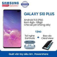 Samsung S10+ – 8GB RAM – 128GB ROM – 6.4 inch – – Android điện thoại thông minh