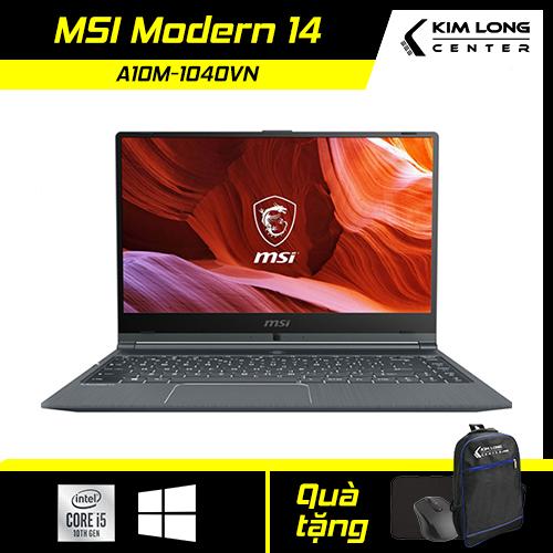 [GIỜ VÀNG GIÁ SỐC] Laptop mỏng nhẹ MSI Modern 14 A10M-1040VN : i5-10210U | 8GB RAM | 256GB SSD | UHD Graphics 630 | 14.0 FHD | Win 10
