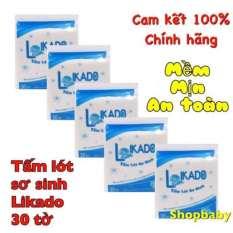 Tấm lót phân xu chống thấm sơ sinh LIKADO( 30 tờ)
