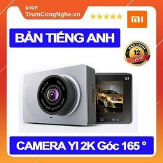 Camera Hành Trình Ô tô Xiaomi Yi 2K Nét 1296P