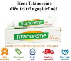 Kem bôi trĩ ngoại Titanoreine của Pháp