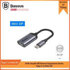 Hub chuyển đổi Baseus Enjoyment Series Type C HUB Convertor cho Smartphone/ iPad/ Laptop/ Macbook – Type-C to Mini DP
