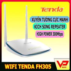 Thiết Bị Phát Sóng Wifi Tenda FH305 High Power kích sóng repeater xuyên tường cực mạnh