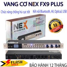 [ HÀNG NHẬP KHẨU ] Vang Cơ Nex Fx-9 Plus Chính Hãng, Vang Cơ Nex Fx-9 Plus Mới 2021, Chức Năng Chống Hú, Chức Năng Điều Chỉnh Âm Sắc (Bass – Midle – Treble) Riêng Biệt Cho Mic, Echo, Music, Cho Chất Âm Dày Và Sống Động Hơn.