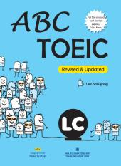 ABC TOEIC – LC (Revised & Updated test format 2019) (kèm CD)