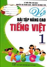 Sách – Vở Bài Tập Nâng Cao Tiếng Việt 1 -Tập 1 (Theo Chương Trình Tiểu Học Mới Định Hướng Phát Triển Năng Lực) – Newshop