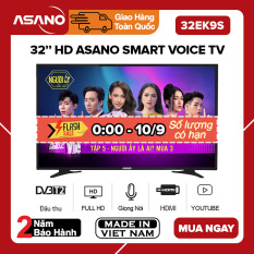 [TRẢ GÓP 0%] Smart Voice Tivi Asano 32 inch Kết nối Internet Wifi 32EK7, 32EK9S HD Ready, Android 8.0, Tích hợp giọng nói (Không Kèm Voice Remote) , Youtube, Tích hợp DVB-T2, Tivi Giá Rẻ – Bảo Hành 2 Năm