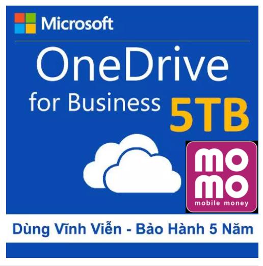 Tài khoản Onedrive 5TB lưu trữ trọn đời